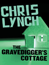 Gravedigger&#39;s Cottage (eBook)